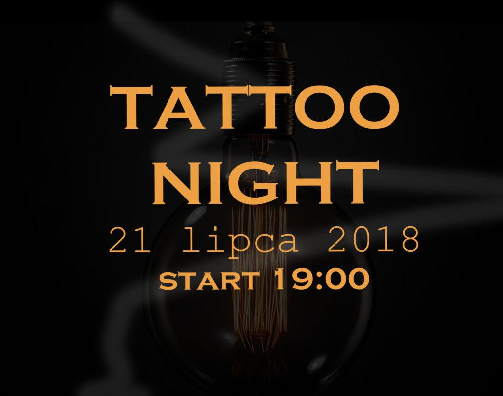 Tattoo Night vol.1 – 21 lipca